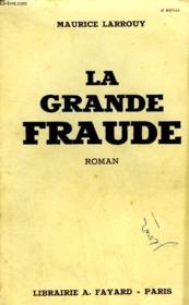 La Grande Fraude. - Couverture - Format classique