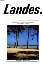 Landes. Croyances Et Coutumes Populaires. - Couverture - Format classique