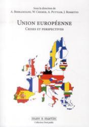 L'Union européenne ; crises et perspectives - Couverture - Format classique
