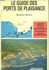 Le Guide Des Ports De Plaisance - Banyuls-Menton - Couverture - Format classique