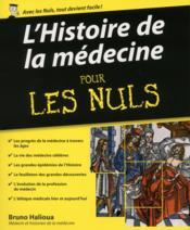 L'histoire de la médecine pour les nuls - Couverture - Format classique