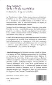 Aux origines de la morale rwandaise ; us et coutumes : du legs aux funérailles - Couverture - Format classique