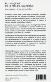 Aux origines de la morale rwandaise ; us et coutumes : du legs aux funérailles - 4ème de couverture - Format classique