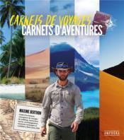 Carnets de voyages, carnets d'aventures - Couverture - Format classique
