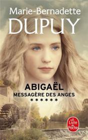 Abigaël ; messagère des anges T.6 - Couverture - Format classique