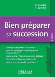 Bien préparer sa succession (2e édition) - Couverture - Format classique