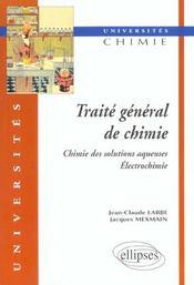 Traite General De Chimie Chimie Des Solutions Aqueuses Electrochimie - Intérieur - Format classique