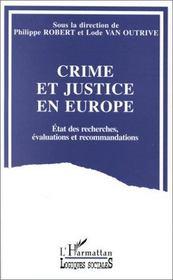 Crime Et Justice En Europe Etat Des Recherches, Evalua - Couverture - Format classique