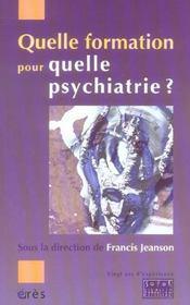 Quelle formation pour quelle psychiatrie ? - Intérieur - Format classique