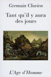 Tant Qu'Il Y Aura Des Jours - Couverture - Format classique