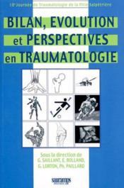 Bilan, evolution et perspectives en traumatologie - Couverture - Format classique