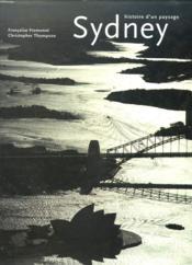 Sidney ; histoire d'un paysage - Couverture - Format classique