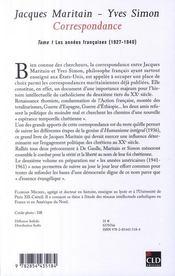 Jacques Maritain, Yves Simon ; Correspondances T.1 ; Les Annees Francaises 1927-1940 - 4ème de couverture - Format classique