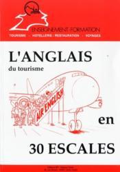 L'anglais du tourisme en 30 escales - Couverture - Format classique