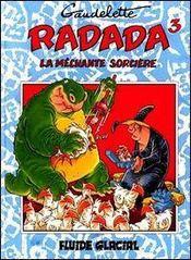 Radada La Mechante Sorciere T3 - Intérieur - Format classique