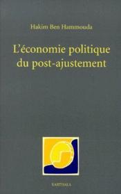 L'économie politique du post-ajustement - Couverture - Format classique