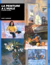 Peintures A L'Huile Composition Et Pratique - Couverture - Format classique