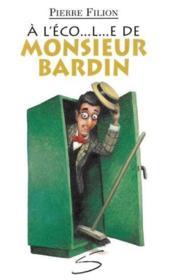 A l ecole de monsieur bardin - Couverture - Format classique