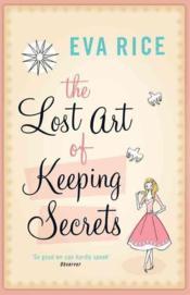 The Lost Art Of Keeping Secrets - Couverture - Format classique
