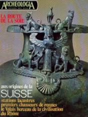 La route de la soie (Archeologia trésors des ages n°99, octobre 1976) - Couverture - Format classique