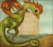 Monstres et animaux fantastiques - Couverture - Format classique