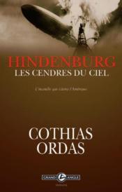 Hindenbourg, les cendres du ciel - Couverture - Format classique