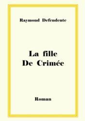 La fille de crimee - Couverture - Format classique