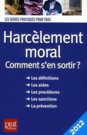 Harcelement moral comment s en sortir 2012 - Couverture - Format classique