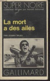 Collection Super Noire N° 88. La Mort A Des Ailes. - Couverture - Format classique