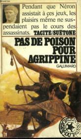Pas De Poison Pour Agrippine. Collection : Reporters Du Passe. - Couverture - Format classique
