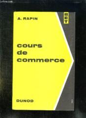 COURS DE COMMERCE. 9em EDITION. - Couverture - Format classique