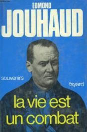 La Vie Est Un Combat. - Couverture - Format classique