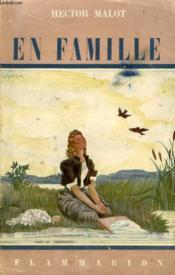 En Famille. Tome 1. - Couverture - Format classique