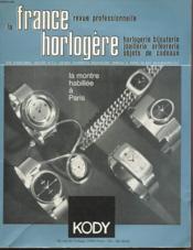 La France Horlogere - Kody - Horlogerie - Bijouterie - Joaillerie - Orfevrerie - Objets De Cadeaux - Couverture - Format classique