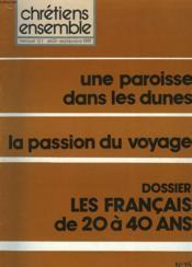 CHRETIENS ENSEMBLES, N°15, AOÛT-SEPTEMBRE 1981. UNE PAROISSE DANS LES DUNES / LA PASSION DU VOYAGE / DOSSIER: LES FRANCAIS DE 20 A 40 ANS / A LA RECHERCHE D'UNE EGLISE / LES MISSIONS POPULAIRES AU XIIe SIECLE / MARIE DANS LA FOI CHRETIENNE / ... - Couverture - Format classique