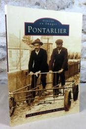 Mémoire en images : Pontarlier. - Couverture - Format classique