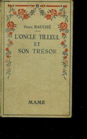 L'Oncle Tilleul Et Son Tresor - Couverture - Format classique