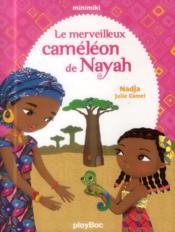 Le merveilleux caméléon de Nayah - Couverture - Format classique