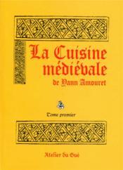 La cuisine médiévale - Couverture - Format classique