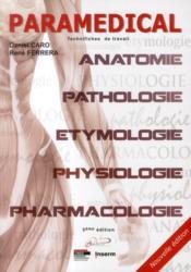 Paramedical technifiches de travail - anatomie, physiologie, pathologie, pharmacologie et etymologie - Couverture - Format classique