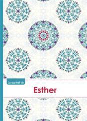 Le Carnet D'Esther - Lignes, 96p, A5 - Rosaces Orientales - Couverture - Format classique