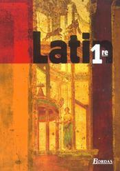 Latin 1e ; Livre De L'Eleve ; Edition 2002 - Intérieur - Format classique