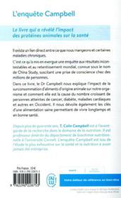 L'enquête Campbell ; le livre qui a révélé l'impact des protéines animales sur la santé - 4ème de couverture - Format classique