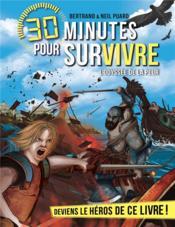 30 minutes pour survivre T.12 ; l'odyssée de la peur - Couverture - Format classique