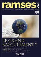 Ramsès 2021 ; le grand basculement ? - Couverture - Format classique