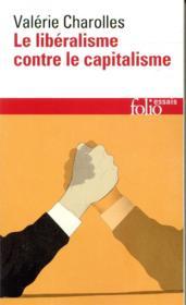 Le libéralisme contre le capitalisme - Couverture - Format classique