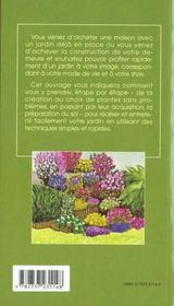 Obtenez rapidement un beau jardin ; techniques de base choix des plantes entretien - 4ème de couverture - Format classique