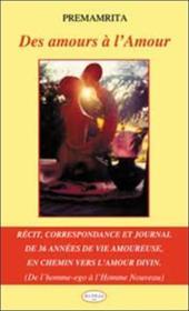 Des Amours A L'Amour - Couverture - Format classique
