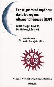 L'enseignement supérieur dans les régions ultrapériphériques (RUP) ; (Guadeloupe, Guyane, Martinique, Réunion) - Couverture - Format classique