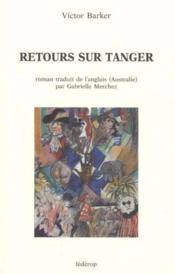Retours sur Tanger - Couverture - Format classique